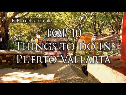 Top 10 things to do in Puerto Vallarta