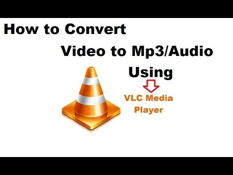 How to Convert a Video to MP3 using VLC