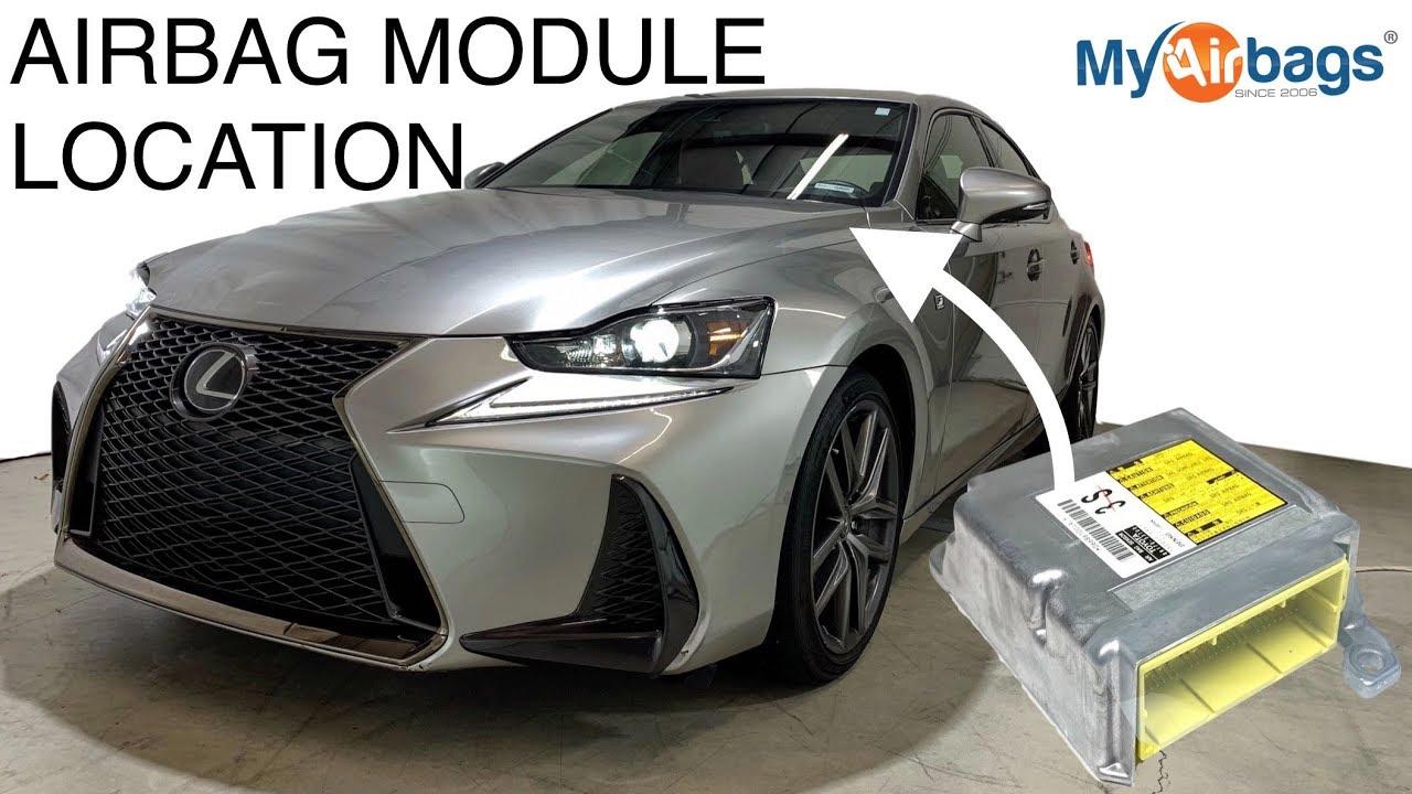 LEXUS IS - AIRBAG MODULE LOCATION & RESET CODES - MyAirbags com