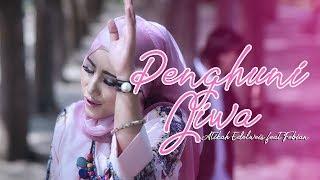 ATIKAH EDELWEIS  feat FEBIAN -  PENGHUNI JIWA