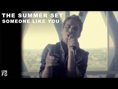 The Summer Set - Someone Like You [Official Music Video]