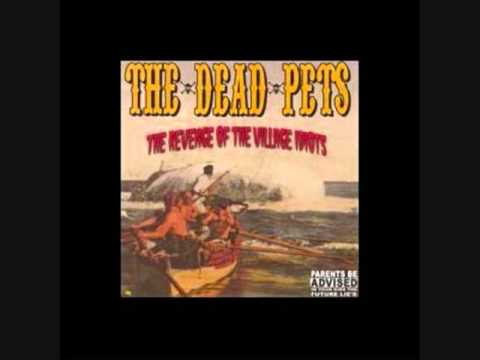The Dead Pets , Set Back  =;-)