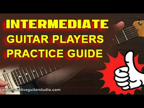 Intermediate Guitar Players Practice Tips