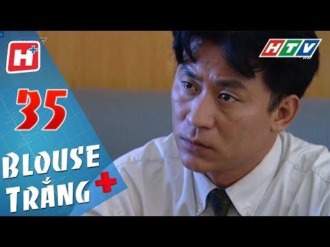 Blouse Trắng - Tập 35 | HTV Phim Tình Cảm Việt Nam Hay Nhất 2018