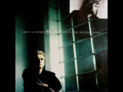 Cretu & Thiers - When love is the missing word (CD Maxi)