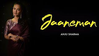 Janeman - Anju Sharma | Aryan | Wedding Song