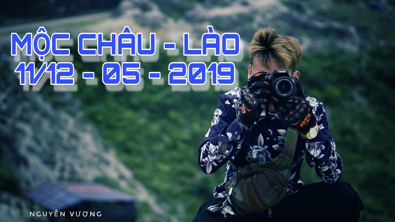 DU LỊCH MỘC CHÂU – LÀO ( Moc Chau   Lao Checkin )