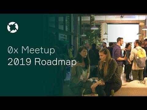 0x Meetup: 2019 Roadmap - March 28, 2019