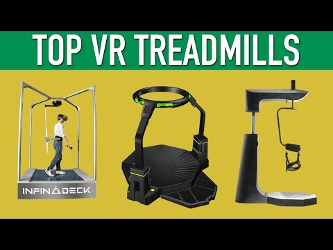 Top VR Treadmills Virtual Reality Locomotion