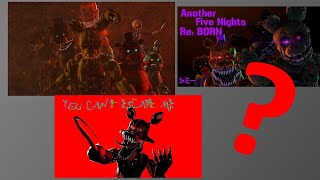 Where did Another Five Nights/You Can't Escape Me go? (REUPLOAD)