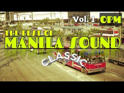 MANILA SOUND (Vol.1) - Non-Stop CLASSIC HITS 70's 80's 90's | OPM Classic!