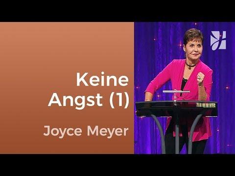 Lass dich nicht von Angst beherrschen (1) – Joyce Meyer – Persönlichkeit stärken