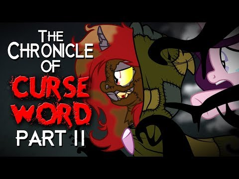 The Chronicle of Curse Word: Part 2 (Grimdark)