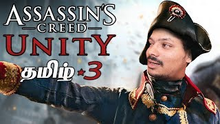 Assassin's Creed Unity #3 Live Tamil Gaming