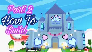 Фото How To Build A Sky Castle In Adopt Me! Part: 2 (Roblox)