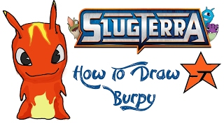 How To Draw Burpy (SLUGTERRA)