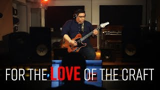 Juan Bohorquez   Love of the Craft