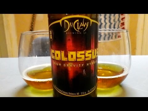 DuClaw Brewing Co Colossus High Gravity Hybrid - 2014 (17.3% ABV)  DJs BrewTube Beer Review #693