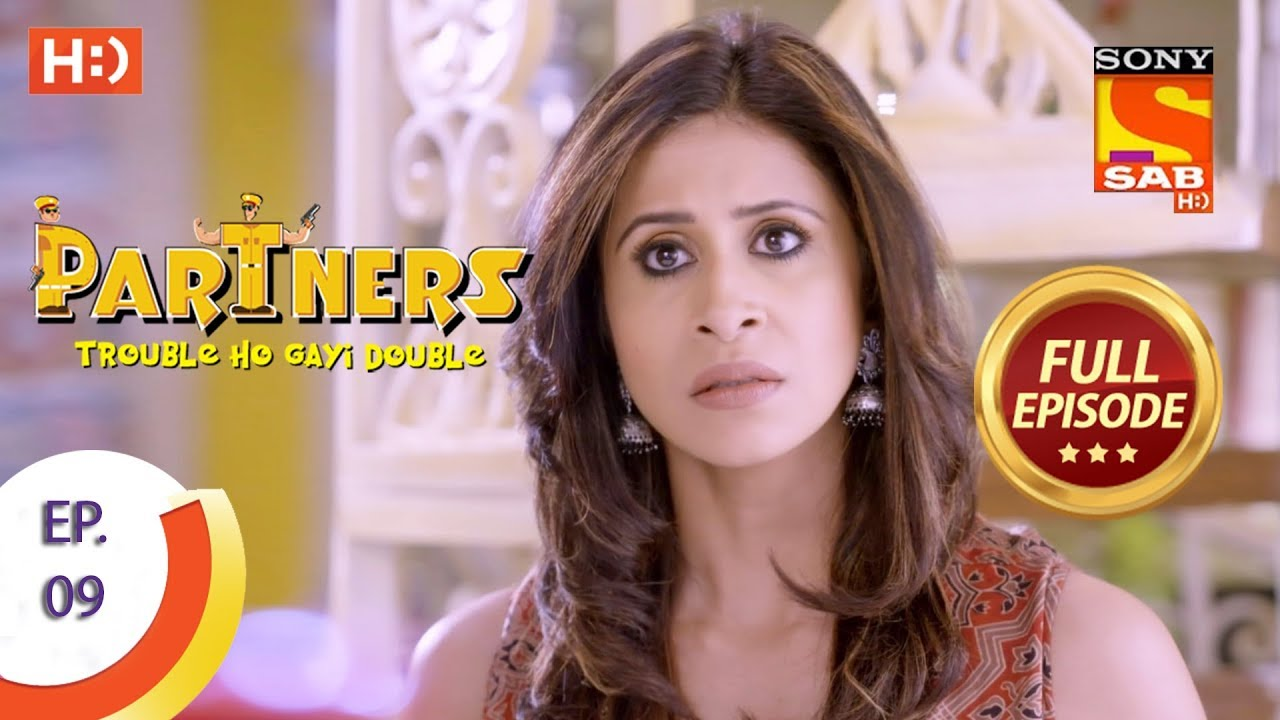Download Partners Trouble Ho Gayi Double - Ep 09 - Full Episode - 8th December, 2017