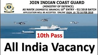 10th Pass Apply Indian Coast Guard 2018 Coast Guard All India Vacancy 2018 Apply Online icg
