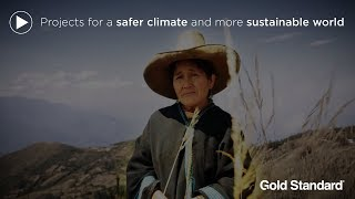 Gold Standard: Projects for a safer climate and more sustainable world