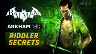 Batman: Arkham VR - Riddler Secrets Guide