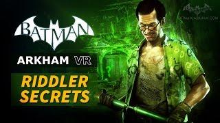 Batman: Arkham VR - Riddler Secrets Guide(, 2016-10-16T00:32:29.000Z)