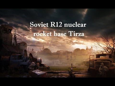 Soviet R12 nuclear rocket base Tirza (Тирза, Двина)