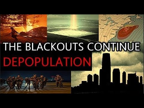 WARNING MESSAGE! The blackouts continue, They plan to kill 15 million!