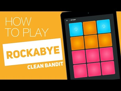 Thumbnail: How to Play: ROCKABYE (Clean Bandit) - SUPER PADS - Cry baby Kit