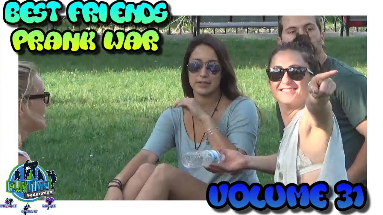 Best Friends Prank War Compilation Volume 31