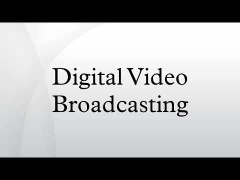 Digital Video Broadcasting