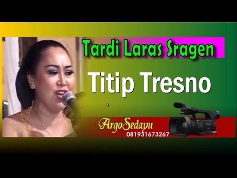 Tardi Laras Terbaru 2016 TITIP TRESNO Cokek Sragenan Koplo
