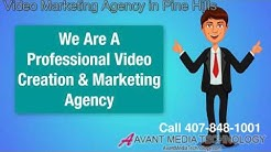Video Marketing Agency Pine Hills 407-848-1001