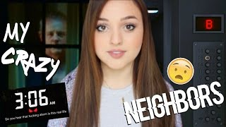MY CREEPY CRAZY NEIGHBORS WOKE ME UP DURING WITCHING HOUR | STORY TIME/RANT