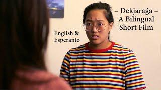 Dekjaraĝa / Ten Years Old – English & Esperanto Short Film