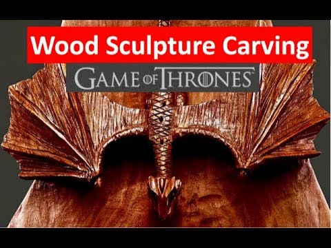 Wood Sculpture Tutorial - Game Of Thrones