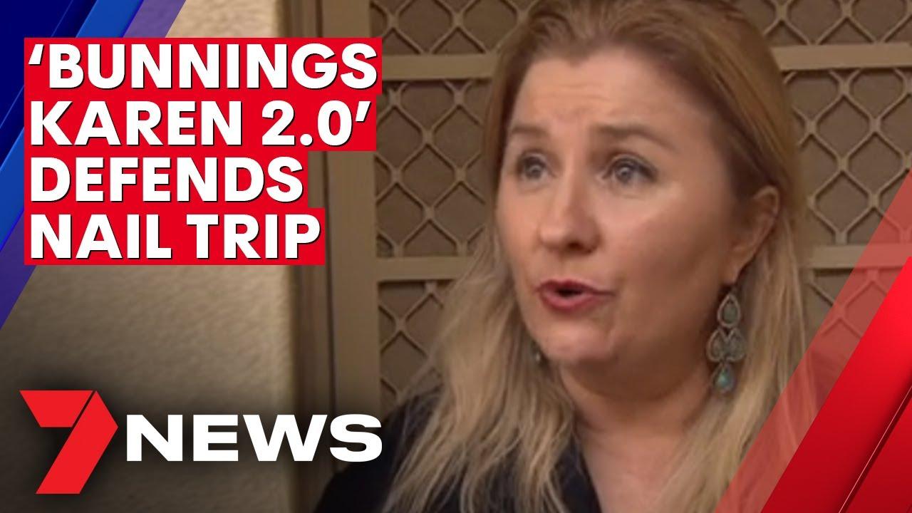 Coronavirus: 'Bunnings Karen 2.0' defends regional trip for nail appointment | 7NEWS