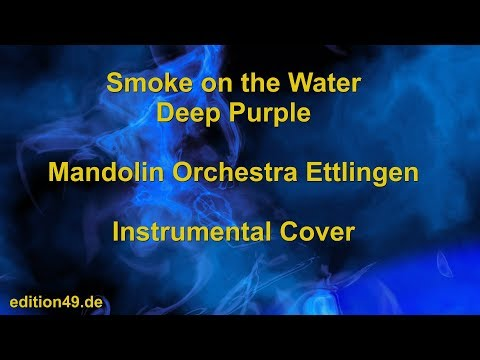 Smoke on the Water Deep Purple Mandolin Orchestra Choir Ettlingen Zupforchester Cover