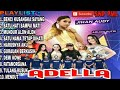Dangdut Koplo ADELLA FULL ALBUM MUNDUR ALON ALON.mp4