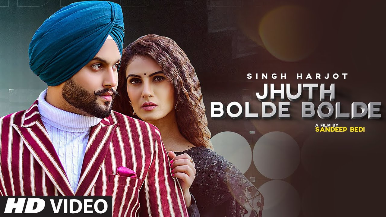 Jhuth Bolde Bolde (Full Song) Singh Harjot | Daoud | Latest Punjabi Songs 2021
