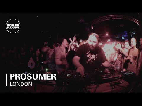 Prosumer Boiler Room DJ Set