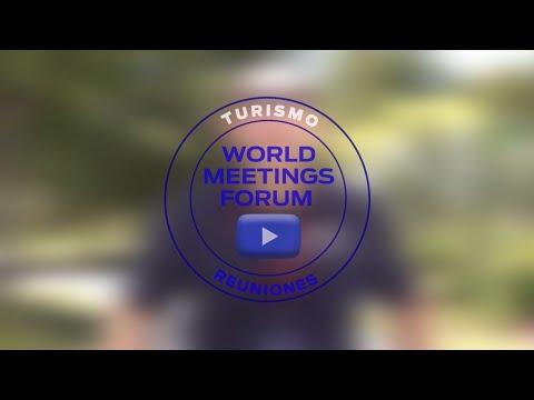World Meetings Forum, alido del Turismo de Reuniones