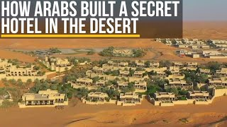 How Arabs Built A Secret Hotel In The Desert