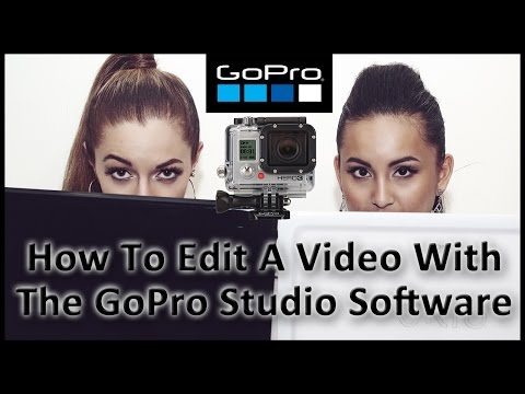 GoPro Studio Software: How To Edit A Video