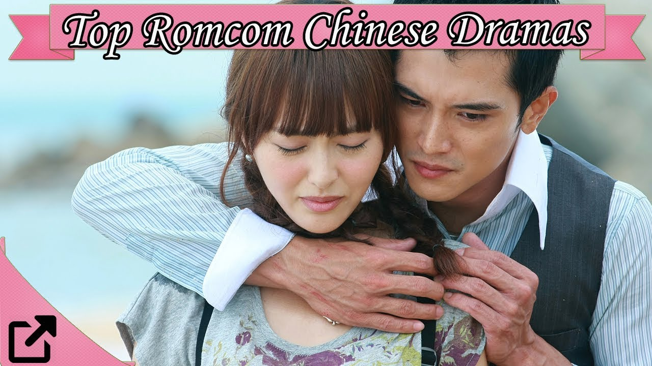 Top 25 Romantic Comedy Chinese Dramas 2017 (All The Time)