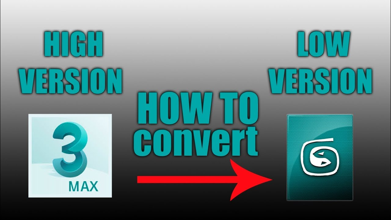 how to convert high FILE INTo Low version 3dsmax FILE (easy tutorials)