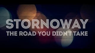 Stornoway - The Road You Didn