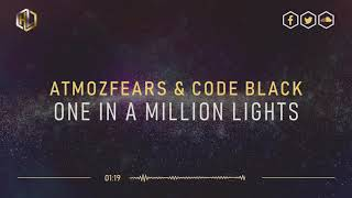 Atmozfears & Code Black - One In a Million Lights (LQ Rip)