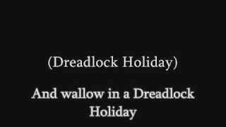 """Dreadlock Holiday"" is a song by 10cc, from their 1978 album, Blood..."